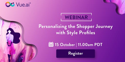 UPCOMING WEBINAR: Personalizing Shopper Journey with Style Profiles