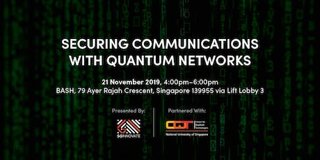 Securing Communications with Quantum Networks tickets