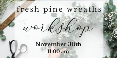 Fresh Pine Wreath L'Auberge tickets