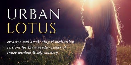 Urban Lotus for Meditation, Mindfulness & Creativity tickets
