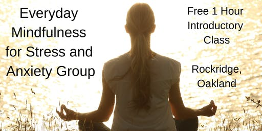 Free Introductory Class - Everyday Mindfulness for Stress and Anxiety