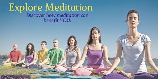 Explore Meditation ~ An Introduction