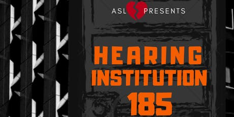 Hearing Institution 185 tickets
