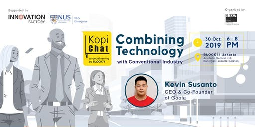 Entrepreneurship Journey: Combining Technology With Conventional Industry