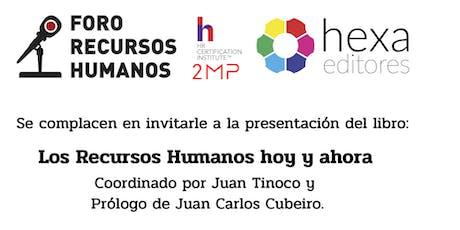 """Presentación libro """"Los Recursos Humanos hoy y ahora"""" por Juan Tinoco entradas"""
