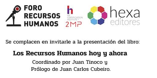 """Presentación libro """"Los Recursos Humanos hoy y ahora"""" por Juan Tinoco"""
