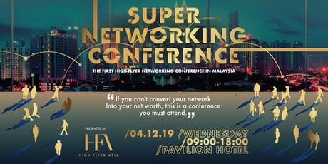 Super Networking Conference   04 December 2019 tickets