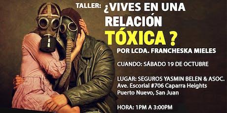 ¿Vives en una relación tóxica? entradas