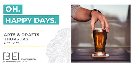 Arts & Drafts Thursday Happy Hour. Free Event. tickets