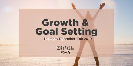 Growth & Goal Setting | FF Utrecht tickets
