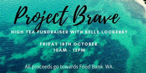 Project Brave High Tea Fundraiser