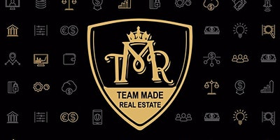 Team Made Real Estate Events – Jan 27, 2020