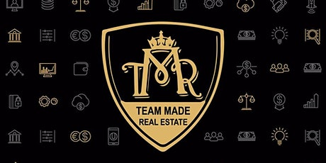 Team Made Real Estate Events - Jan 27, 2020 tickets