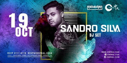 Zentral & Rememba Present: Sandro Silva(DJ Set)