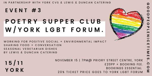Good People Nice Times : Poetry Supper Club w/York LGBT Forum
