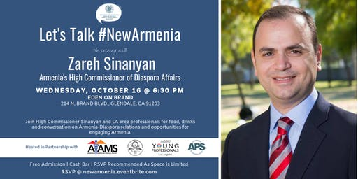 Let's Talk #NewArmenia with RA Diaspora High Commissioner Zareh Sinanyan