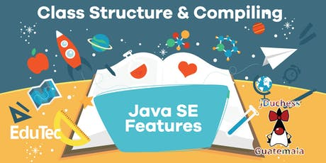 Java SE (8) Features - Class Structure & Compiling entradas