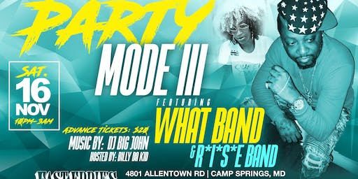 Party Mode III Featuring WHAT BAND