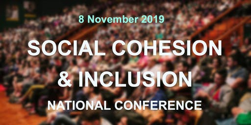 Social Cohesion and Inclusion National Conference