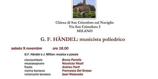 G.F. HANDEL MUSICISTA POLIEDRICO