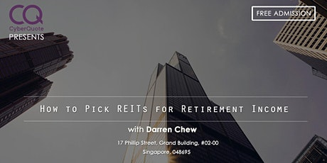 How To Pick REITs For Retirement Income tickets