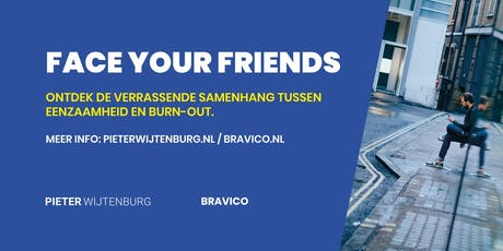 Workshop burn-out & eenzaamheid: Face Your Friends tickets