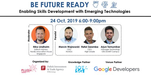 Be Future Ready:  Enabling Skills Development with Emerging Technologies (IoT, AR/VR, Robotics)