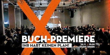 """""""Ihr habt keinen Plan!"""" - Buch-Premiere mit Harald Lesch + weiteren Gästen Tickets"""