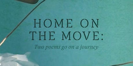 Home on the Move: poetry, translation, art — workshop and book launch tickets