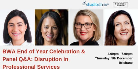 Brisbane, BWA End-of-Year Celebration & Panel Q&A: Disruption in Professional Services tickets
