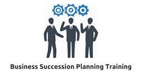 Business Succession Planning 1 Day Virtual Live Training in Mexico City tickets