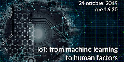 IoT: from machine learning to human factors