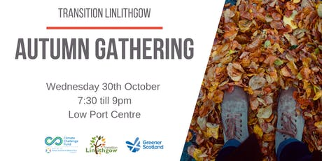 Transition Linlithgow: Autumn Gathering tickets