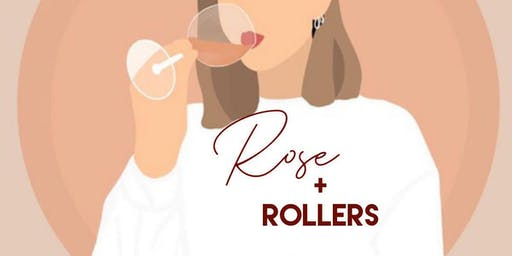 Rosé & rollers