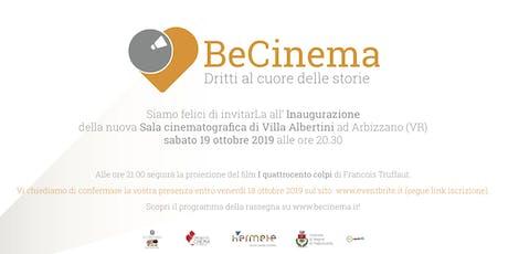 BeCinema - Inaugurazione Sala Cinematografica biglietti