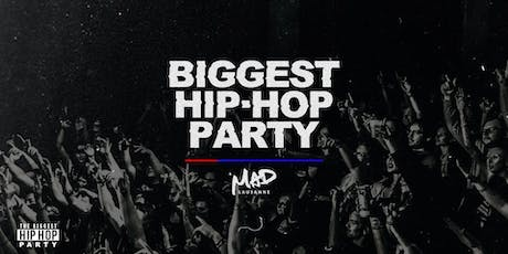 BIGGEST HIP-HOP PARTY billets