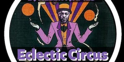 The Eclectic  Circus, Miami  Weds Oct. 23rd