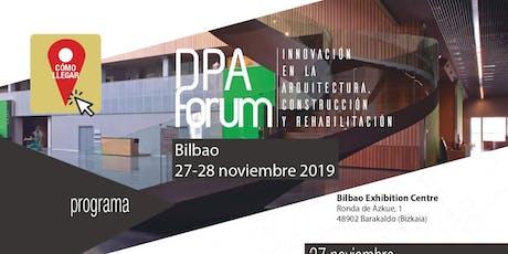 DPAFORUM BILBAO: Foro de Innovación en la arquitectura y la construcción entradas
