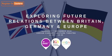 Exploring Future Relations between Britain, Germany and Europe tickets