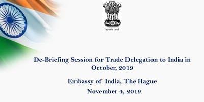 De-briefing Session for Trade Delegation to India October 2019