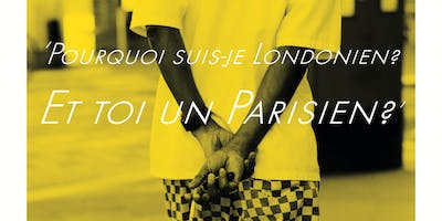 Vernissage, photography: Pourquoi suis-je Londonie