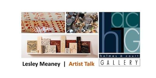 LESLEY MEANEY  |  Artist Talk