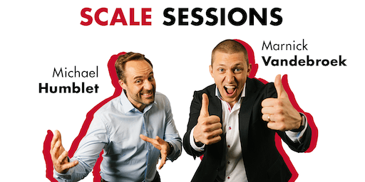 Scale Sessions 2.0 - Scale Yourself & Grow your Business