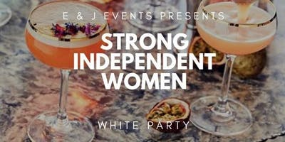 Strong Independent Women's White Party