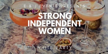 Strong Independent Women's White Party tickets