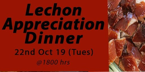 Lechon Appreciation Dinner Finale!!