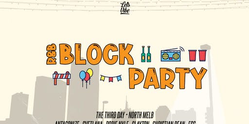 Lets Vibe Presents  // R&B Block Party