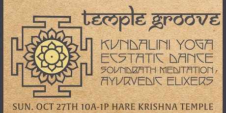 TEMPLE GROOVE - Kundalini Ecstatic Dance tickets