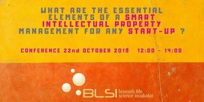 What are the essential elements of a smart Intellectual Property management for any start-up?