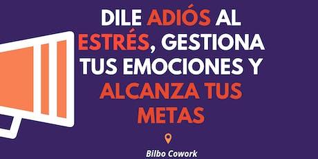 Gestiona tus emociones y alcanza tus metas en Bilbao entradas